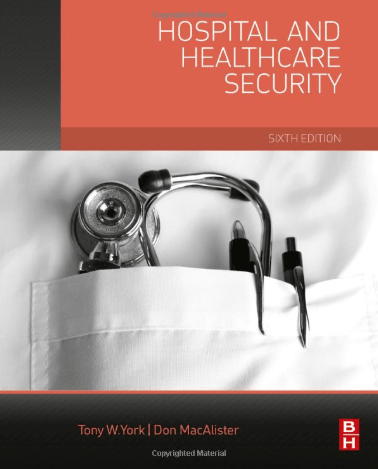 Hospital and Healthcare Security Book